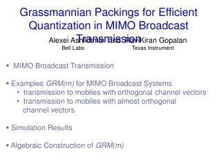 Grassmannian Packings for Efficient Quantization in MIMO Broadcast Transmission