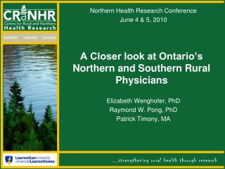 A Closer look at Ontario's Northern and Southern Rural Physicians