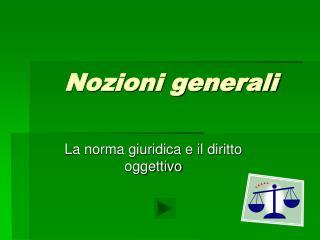 Nozioni generali