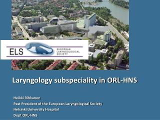 Laryngology subspeciality in ORL-HNS