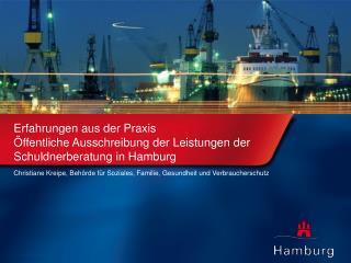 Erfahrungen aus der Praxis  ffentliche Ausschreibung der Leistungen der Schuldnerberatung in Hamburg
