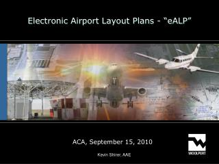 "Electronic Airport Layout Plans - ""eALP"""