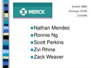 Nathan Mendes Ronnie Ng Scott Perkins Zvi Rhine Zack Weaver