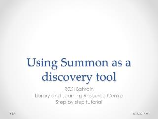 Using Summon as a discovery tool