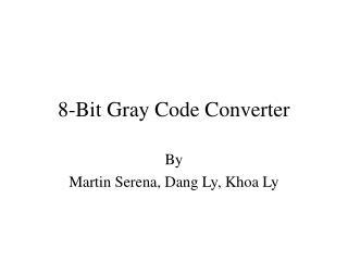 8-Bit Gray Code Converter
