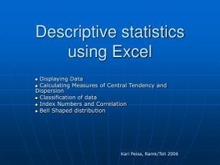 Descriptive statistics using Excel