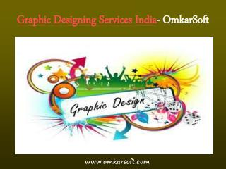 Graphic Designing Services India- OmkarSoft
