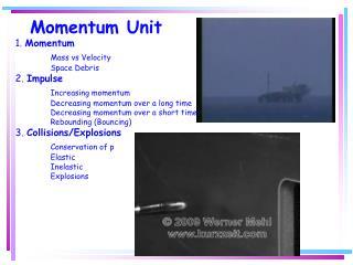 Momentum Unit