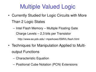 Multiple Valued Logic