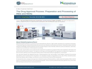 The Drug Approval Process: Preparation and Processing of IND