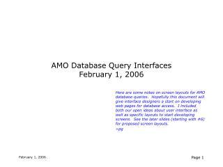 AMO Database Query Interfaces February 1, 2006