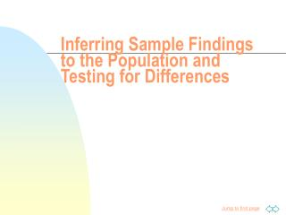 Inferring Sample Findings to the Population and Testing for Differences