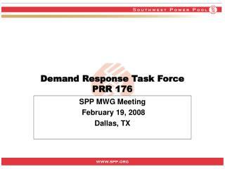 Demand Response Task Force PRR 176