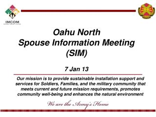 Oahu North Spouse Information Meeting (SIM) 7 Jan 13