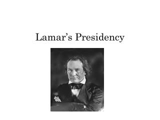 Lamar's Presidency