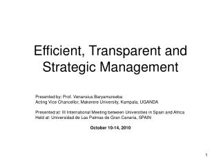 Efficient, Transparent and Strategic Management
