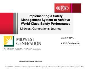 Implementing  a Safety Management System to Achieve World-Class Safety Performance