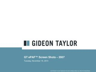 GT ePAF™ Screen Shots – 2007
