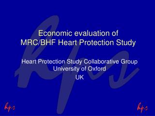 Economic evaluation of  MRC/BHF Heart Protection Study