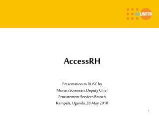 AccessRH Presentation to RHSC by Morten Sorensen, Deputy Chief Procurement Services Branch
