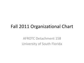 Fall 2011 Organizational Chart