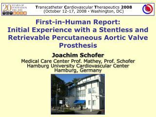 Joachim Schofer Medical Care Center Prof. Mathey, Prof. Schofer
