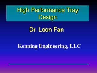 High Performance Tray Design