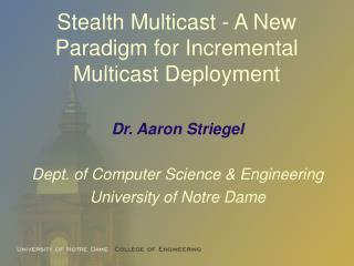 Stealth Multicast - A New Paradigm for Incremental Multicast Deployment