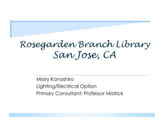 Rosegarden Branch Library San Jose, CA