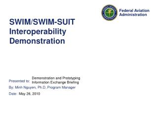 SWIM/SWIM-SUIT Interoperability Demonstration