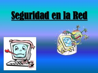 Seguridad en la Red