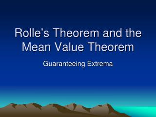 Rolle's Theorem and the Mean Value Theorem