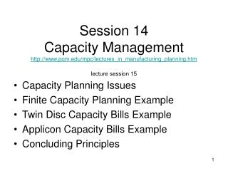 Capacity Planning Issues Finite Capacity Planning Example Twin Disc Capacity Bills Example