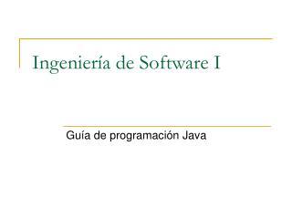 Ingeniería de Software I