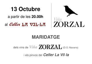 13 Octubre a partir de les  20.00h al Celler          La Vil·la