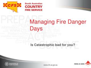 Managing Fire Danger Days