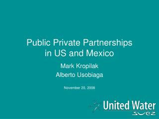 Public Private Partnerships  in US and Mexico