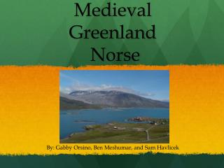 Medieval  Greenland  Norse