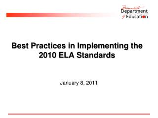 Best Practices in Implementing the 2010 ELA Standards