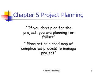 Chapter 5 Project Planning
