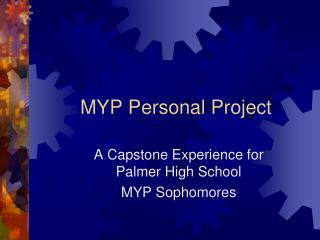 MYP Personal Project