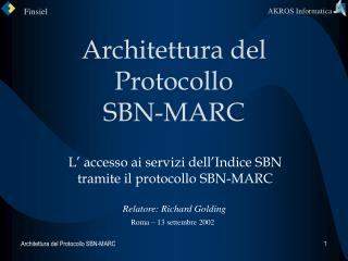 Architettura del Protocollo  SBN-MARC