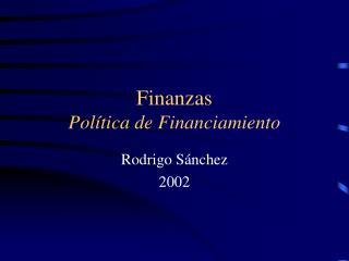 Finanzas Pol�tica de Financiamiento
