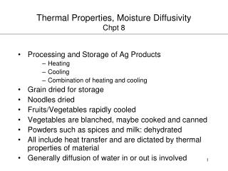 Thermal Properties, Moisture Diffusivity Chpt 8