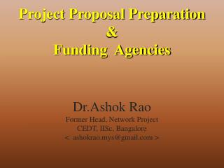 Project Proposal Preparation  &  Funding  Agencies