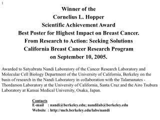 Winner of the  Cornelius L. Hopper  Scientific Achievement Award