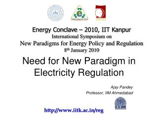 Need for New Paradigm in Electricity Regulation