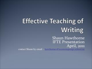 Shaun Hawthorne IFTE Presentation April, 2011