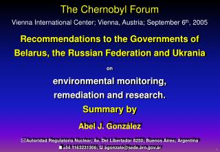 Recommendations to the Governments of Belarus, the Russian Federation and Ukrania  on