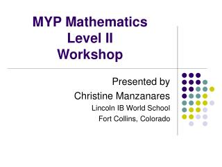 MYP Mathematics  Level II Workshop